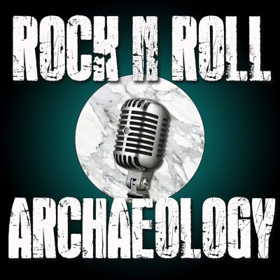 Rock and Roll Archaeology